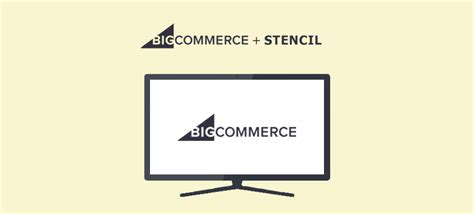 What Is Bigcommerce Stencil And Why You Should Be Using It Right Away Bigcommerce Stencil Templates