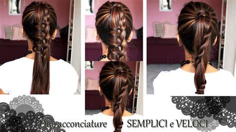 pettinature semplici da fare in casa tutorial capelli 2 acconciature semplici e veloci da