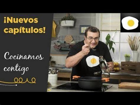 cocinamos contigo sergio fernandez sergio fern 225 ndez vuelve con recetas deliciosas nuevos