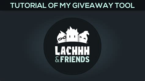Lachhh Giveaway - giveaway tool tutorial youtube
