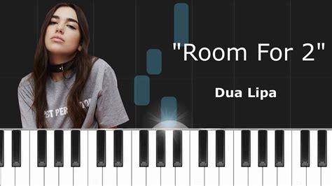 dua lipa room for 2 dua lipa quot room for 2 quot piano tutorial chords how to