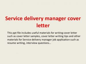 Service Delivery Manager Cover Letter Sle Delivering Presentation Quotes Quotesgram