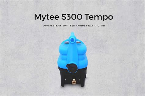 mytee s300 tempo carpet upholstery extractor mytee s 300 tempo upholstery spotter carpet extractor