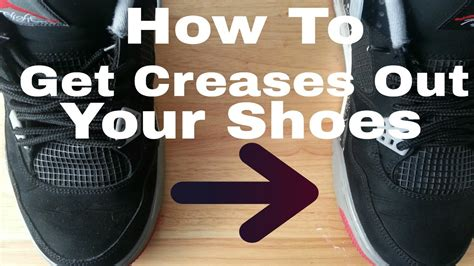 how to get out of how to get creases out your shoes