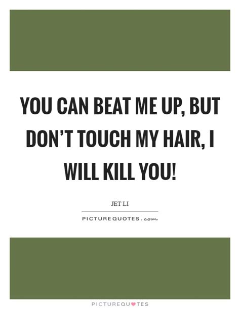 Banks Dont Touch Me Up by Beat Me Quotes Beat Me Sayings Beat Me Picture Quotes