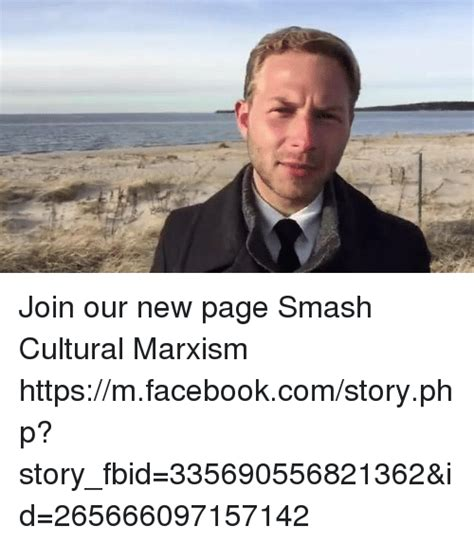join our facebook page join our new page smash cultural marxism