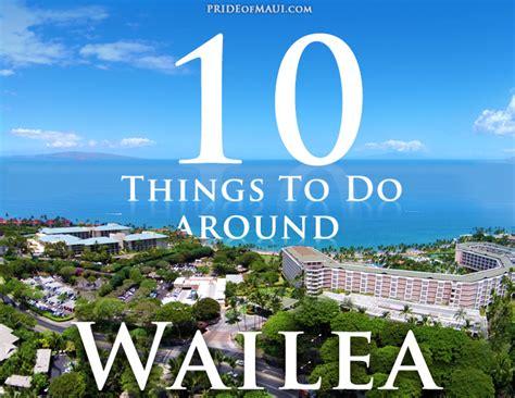 things to do on maui wailea things to do top 10 wailea activities