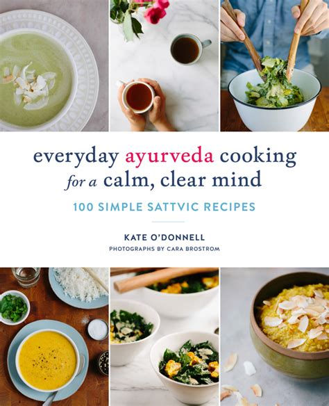 The Everyday Ayurveda Cookbook The Website For The