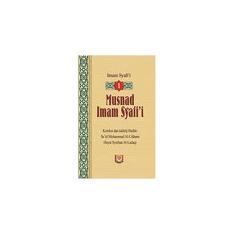 Syarah Musnad Syafii buku musnad imam syafi i 2 jilid lengkap