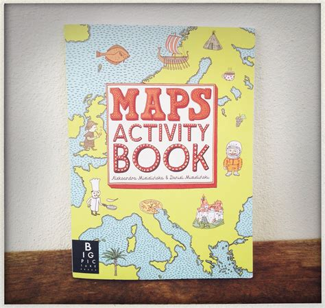 maps activity book for all future world travelers and their mothers this is authentic