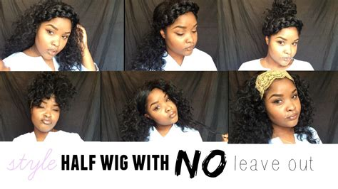 how to style a sewin with no leave out 10 ways to style a half wig with no leave out ft outre