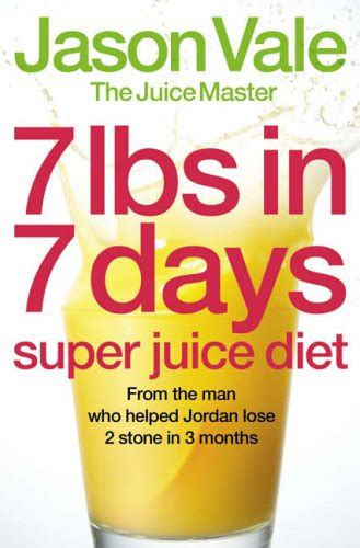 Where To Buy Vale Detox by 7lbs In 7 Days Juice Diet By The Juice Master Jason