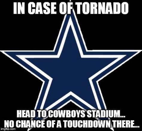 Cowboys Memes - dallas cowboys in case of tornado head to cowboys