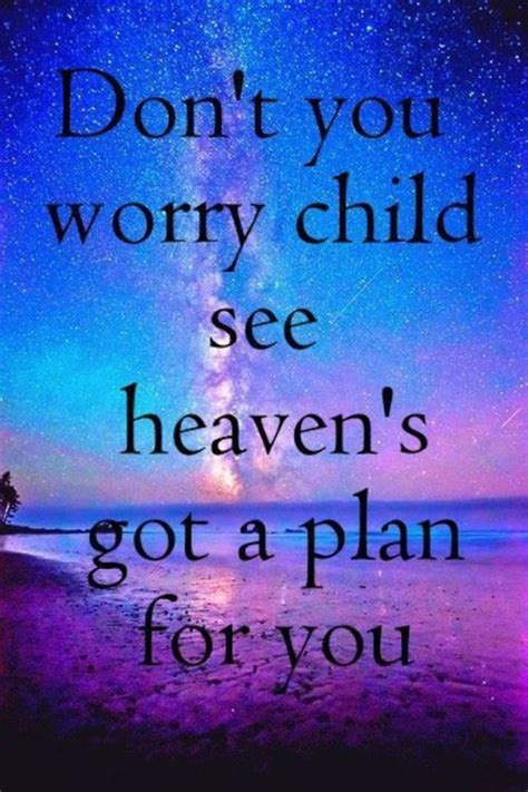 sog quotes don t you worry child pictures photos and images for