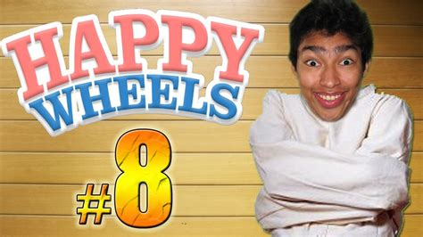 happy wheels full version juego no te muevas o pierdes happy wheels episodio 8 youtube