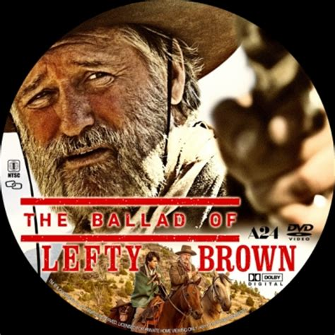 the ballad of lefty brown the ballad of lefty brown dvd covers labels by covercity