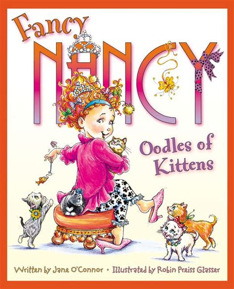 fancy nancy oodles of kittens o connor hardcover