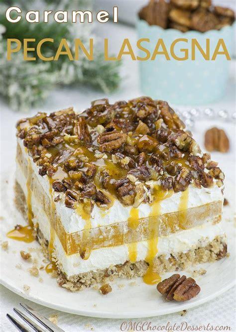 desserts caramel caramel pecan lasagna layered dessert recipe