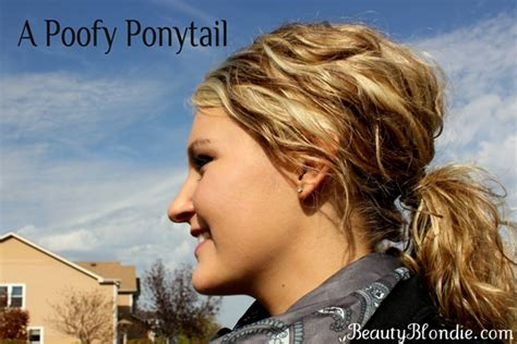 styles to do with poofy hair a poofy ponytail ma nouvelle mode