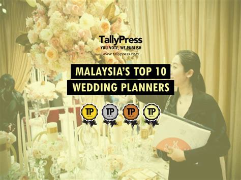 Malaysia's Top 10 Wedding Planners ? TallyPress