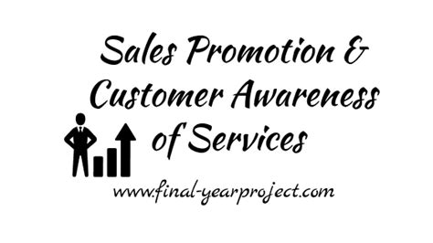Mba Project Report On Sales Promotion by Sales Promotion Customer Awareness Of Services At