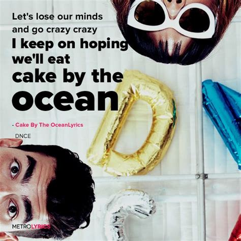 cake by the ocean lyric dnce 1000 images about song quotes on pinterest songs sippy