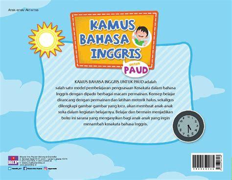 Pembelajaran Kreatif Bahasa Indonesia Heru Kurniawan jual buku kamus bahasa inggris untuk paud oleh heru kurniawan titi anisatul feny nida