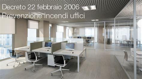 prevenzione incendi uffici decreto 22 febbraio 2006 certifico srl