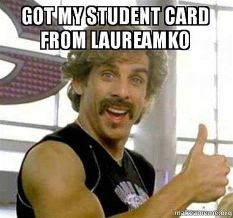 Ed Hardy Meme - got my student card from laureamko make a meme
