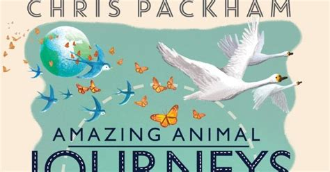amazing animal journeys 1405283386 kids book review review amazing animal journeys