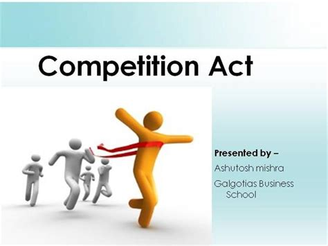 Competition Act 2002 Notes For Mba by Competition Act Authorstream