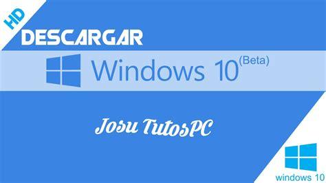 tutorial windows 10 en español descargar skype windows 8 gratis en espa 195 177 ol descargarisme
