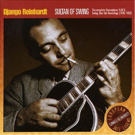 django reinhardt swing django reinhardt sultan of swing italian 6 cd album set