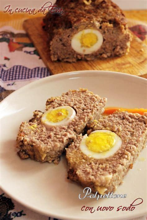 come cucinare uovo sodo polpettone con uovo sodo ricetta facile con uova e carne