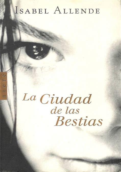 one is not a 1783704632 pdf libro la ciudad de las bestias city of the beasts descargar coleccion isabel allende