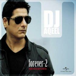free download dj aqeel remix mp3 songs forever 2 2012 dj aqeel mp3 songs dj aqeel free download