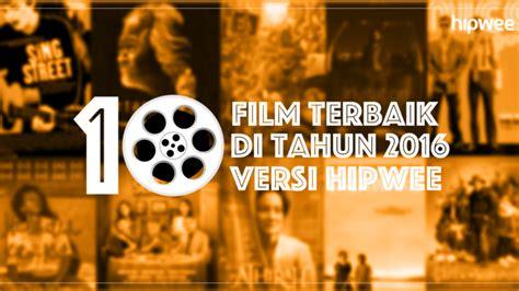film motivasi terbaik 2016 inilah 10 film terbaik di tahun 2016 versi hipwee jangan
