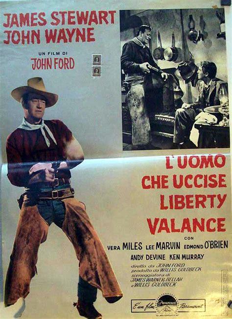 el hombre que mato a liberty valance cowboys la quot el hombre que mato a liberty valance quot movie poster quot the