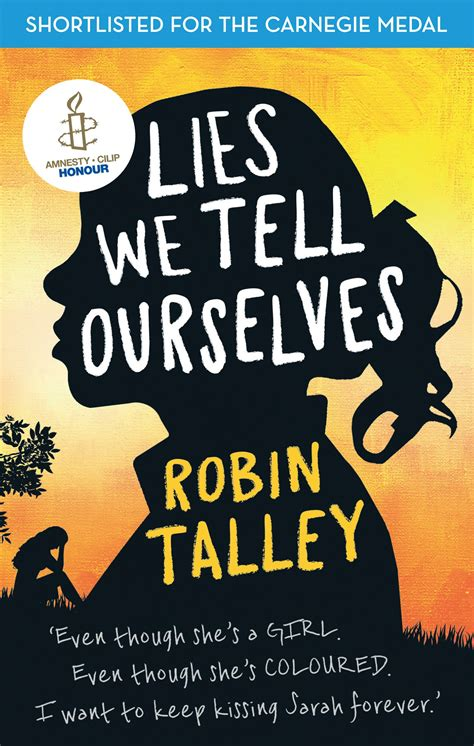 lies we tell ourselves robin talley