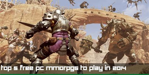best mmorpg 2014 top 5 best free pc mmorpgs to play in 2014 list and