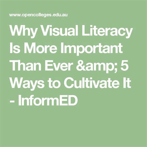 why visual literacy is more important than 5 ways