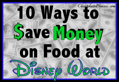 save money on disney world 10 tips to save money on food at walt disney world