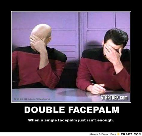 Double Facepalm Meme - socalmountains com forums political discussions are