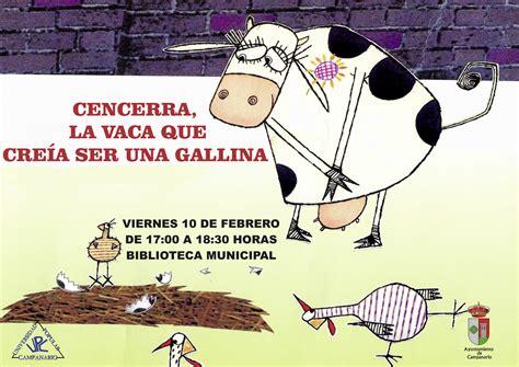 la vaca que puso 8479015616 la hora del cuento cencenrra la vaca que cre 237 a ser una gallina ayuntamiento de canario