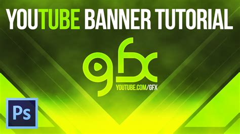graphic design youtube banner how to make a youtube banner v 1 graphic design tutorials
