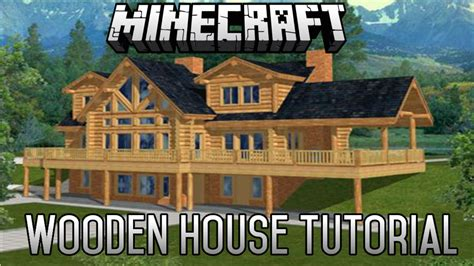 minecraft cool house tutorial minecraft epic wooden house tutorial part 7 1 8 1 february 2015 minecraft