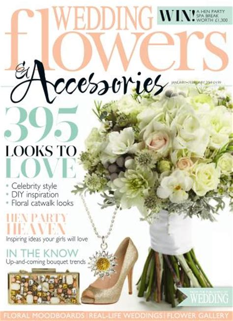flower wedding magazine wedding flowers magazine january february 2014 subscriptions pocketmags