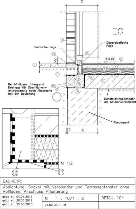abdichtung terrasse hauswand 104 abdichtung sockel mit bodensteh fenster pflasterung