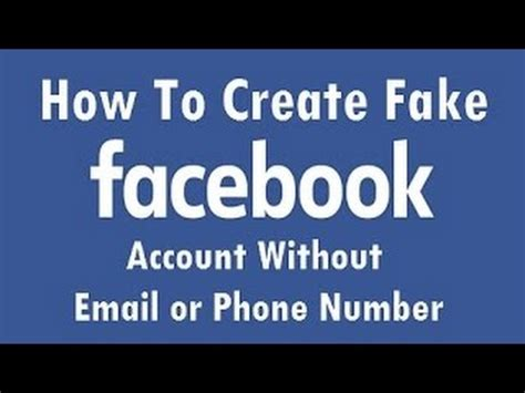 email without phone how create a fake fb account without email or phone number