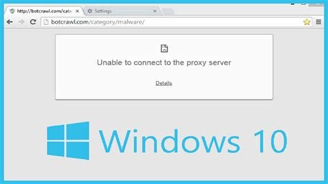 connect to windows 10 unable to connect to proxy server fix